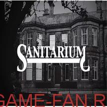 Sanitarium/Шизариум